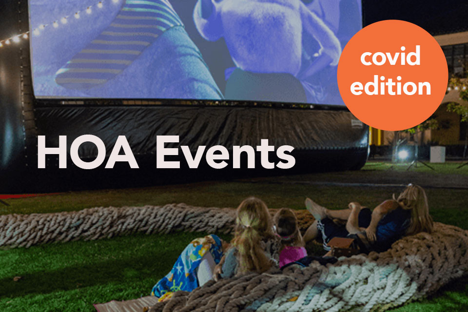 Outdoor HOA Events: Covid Edition